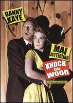 Knock on Wood - Melvin Frank; Norman Panama