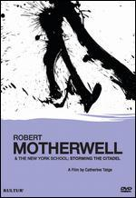 Robert Motherwell and the New York School: Storming the Citadel
