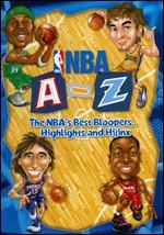 Nba a-Z: the Best Bloopers, Highlights and Hijinx