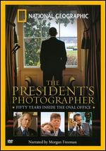 National Geographic: The President's Photographer - Fifty Years Inside the Oval Office - Jody Lenkoski Shiliro