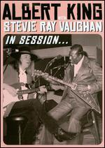Albert King/Stevie Ray Vaughan: In Session