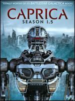 Caprica: Season 1.5 [3 Discs] -