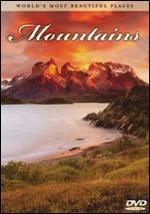 World's Most Beautiful Places: Mountains
