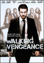Walking Vengeance - Agust�n D�az Yanes
