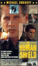 The Human Shield - Ted Post