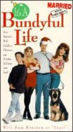 Married With Children: It's a Bundyful Life [Vhs]