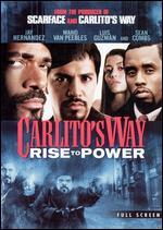 Carlito's Way: Rise to Power [P&S] - Michael S. Bregman