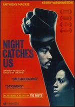 Night Catches Us - Tanya Hamilton
