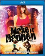 Make It Happen [Blu-ray]