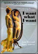 I Want What I Want