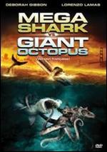 Mega Shark Vs. Giant Octopus - Ace Hannah