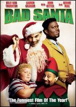 Bad Santa - Terry Zwigoff