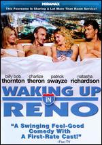 Waking Up in Reno - Jonathan Brady; Jordan Brady