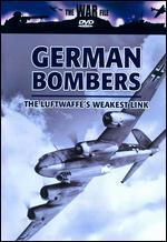 The War File: German Bombers - The Luftwaffe's Weakest Link