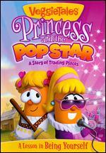 Veggie Tales: Princess & the Popstar