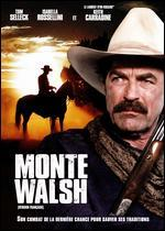 Monte Walsh - Simon Wincer