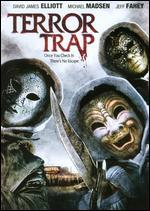 Terror Trap - Dan Garcia