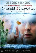 Starlight and Superfish - Steve Kopera