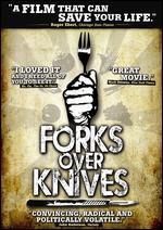 Forks Over Knives - Lee Fulkerson