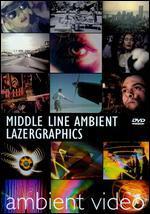Middle Line Ambient Lazergraph