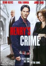 Henry's Crime - Malcolm Venville