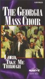 Georgia Mass Choir: Lord Take Me Through