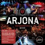 Arjona Metamorfosis en Vivo [CD/DVD]