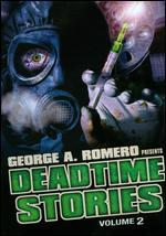 George Romero Presents Deadtime Stories Vol. 2