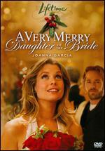 A Very Merry Daughter of the Bride [Dvd]
