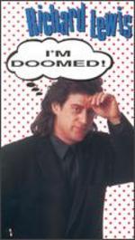 Richard Lewis: I'm Doomed
