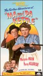 """The Further Adventures of """"Ma & Pa Kettle"""""""
