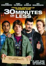 30 Minutes or Less - Ruben Fleischer