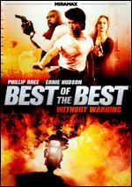 Best of the Best: Without Warning - Phillip Rhee