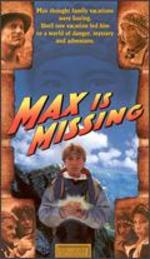 Max Is Missing
