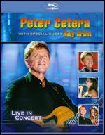 Peter Cetera with Special Guest Amy Grant: Live in Concert [Blu-ray]