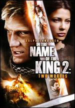 In the Name of the King 2: Two Worlds - Uwe Boll