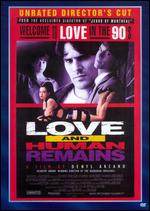Love and Human Remains - Denys Arcand