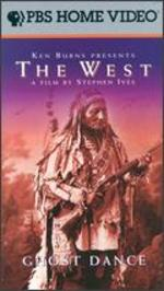 The West: Ghost Dance