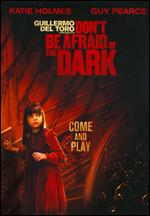 Don't Be Afraid of the Dark - Troy Nixey