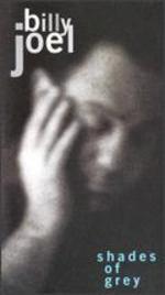 Billy Joel: Shades of Grey