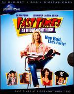 Fast Times at Ridgemont High [2 Discs] [Includes Digital Copy] [Blu-ray/DVD]
