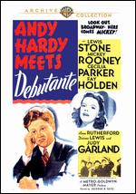 Andy Hardy Meets Debutante - George B. Seitz