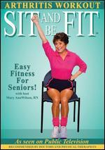 Sit and Be Fit: Arthritis