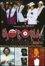 Motown Mafia: The Story of Eddie Jackson & Courtney Brown