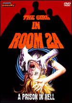 The Girl in Room 2A - Ramiro Oliveros; William L. Rose