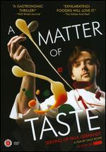 A Matter of Taste: Serving Up Paul Liebrandt - Sally Rowe