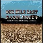 One Mile East of Hazel Green