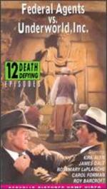 Federal Agents Vs. Underworld, Inc. [Vhs]