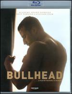 Bullhead (+ Digital Copy) [Blu-Ray]