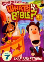 What's in the Bible?, Vol. 7: Exile and Return!
